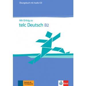 Mit Erfolg Zu Telc Deutsch B2.   Ćwiczenia + CD