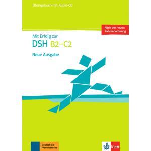 Mit Erfolg Zur DSH B2-C2. Ćwiczenia + CD