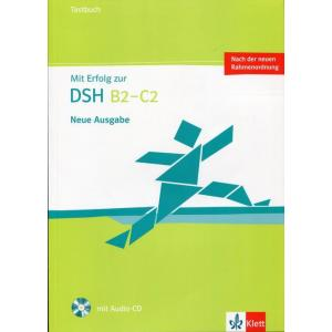 Mit Erfolg Zur DSH B2-C2. Testbuch + CD