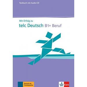 Mit Erfolg zu TELC B1+. Testbuch Audio-CD