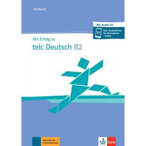 Mit Erfolg zu telc Deutsch B2 Testbuch + CD + online