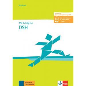 Mit Erfolg zur DSH B2-C2. Testy + audio online