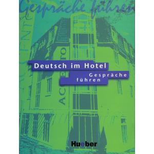 Deutsch im Hotel Gespräche führen KB (neu)