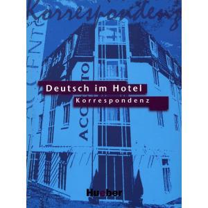 Deutsch Im Hotel - Korrespondenz. Podręcznik