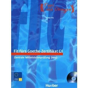 Fit furs Goethe Zertifikat C1. Podręcznik+ CD
