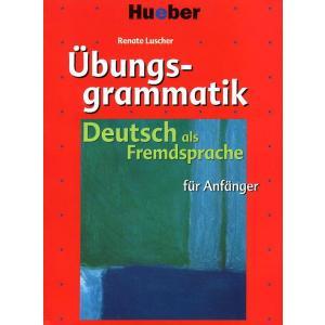 Übungsgrammatik DaF Für Anfänger. Podręcznik z Ćwiczeniami