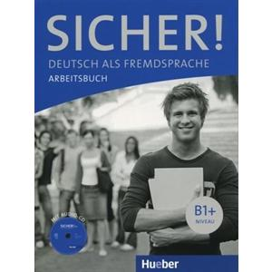 Sicher! B1+. Ćwiczenia + CD. Edycja Trzytomowa