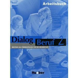 Dialog Beruf 2. Ćwiczenia