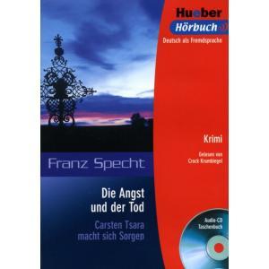 Die Angst Und Der Tod + CD. Leseheft