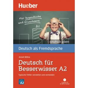 Deutsch fur Besserwisser A2 + CD