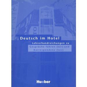 Deutsch Im Hotel. Książka Nauczyciela