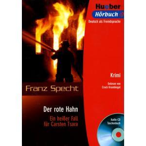 Der Rote Hahn + CD. Leseheft