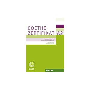 Goethe-Zertifikat A2. Prufungsziele Testbeschreibung