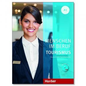 Menschen im Beruf. Tourismus + CD. Poziom A1