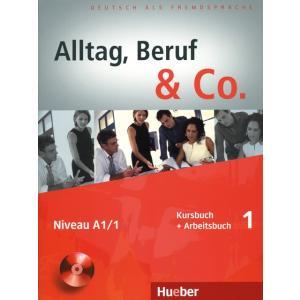 Alltag, Beruf & Co. 1. Podręcznik z Ćwiczeniami + CD