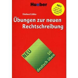 deutsch üben Band 10. Übungen Zur Neuen Rechtschreibung