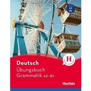 Deutsch. Übungsbuch Grammatik A2-B2