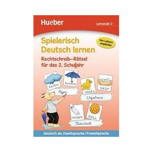 Spielerisch Deutsch Lernen. Rechtschreib-Rätsel für das 2 Schuljahr