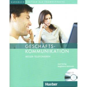 Geschäftskommunikation.    Besser Telefonieren + CD