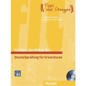 Fit Furs Goethe-Zertifikat B1. Podręcznik + CD
