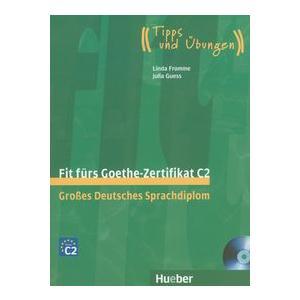 Fit furs Goethe-Zertifikat C2. Podręcznik + CD