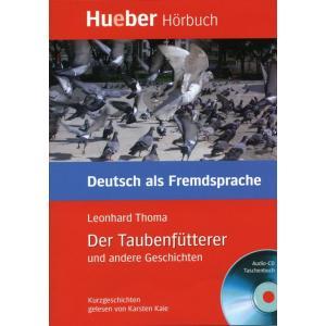 Der Taubenfütterer Und Andere Geschichten + CD. Lesehefte