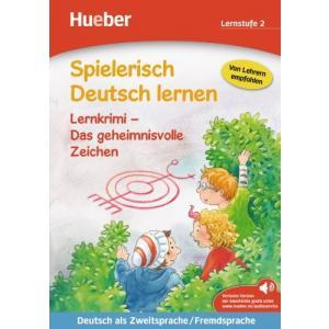 Spielerisch Deutsch Lernen - Lernkrimi-Das geheimnisvolle Zeichen