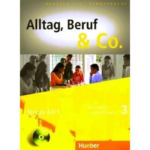 Alltag, Beruf & Co. 3. Podręcznik z Ćwiczeniami + CD