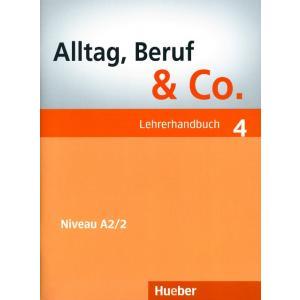 Alltag, Beruf & Co. 4. Poradnik Nauczyciela