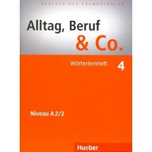 Alltag, Beruf & Co. 4. Wörterlernheft