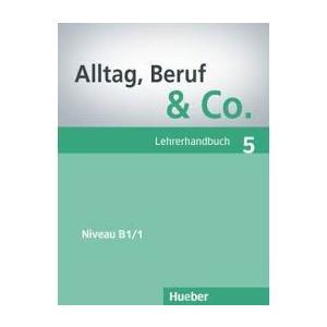 Alltag, Beruf & Co. 5. Poradnik Nauczyciela