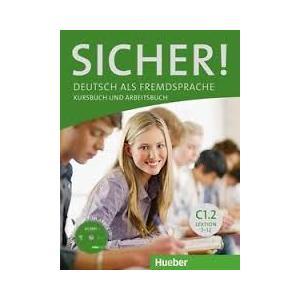 Sicher! C1.2 Kurs- und Arbeitsbuch mit CD-ROM (Lektion 7-12)