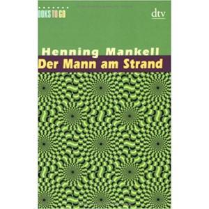LN Mankell, Der Mann am Strand