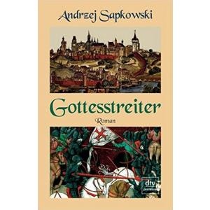 LN Sapkowski. Gottesstreiter /Boży bojownicy/