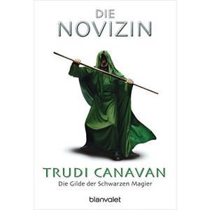 LN Canavan. Die Novizin