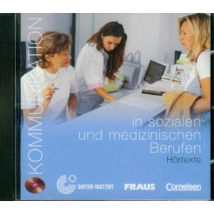 Kommunikation in Sozialen Und Medizinischen Berufen. Kommunikation im Beruf   CD