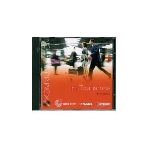 Kommunikation Im Tourismumus. Kommunikation Im Beruf. CD do Podręcznika