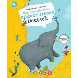 Mein tierisch tolles Bildwörterbuch Deutsch