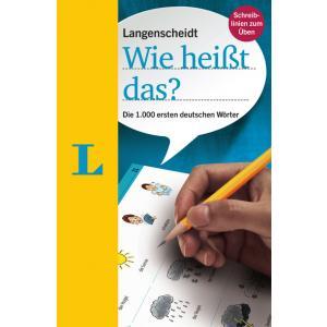 Langenscheidt Wie Heißt Das?Die 1.000 Ersten Deutschen Wörter