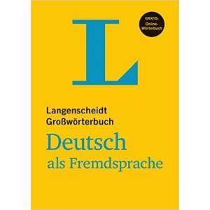 Langenscheidt Großwörterbuch. Deutsch als Fremdsprache + Online-Wörterbuch