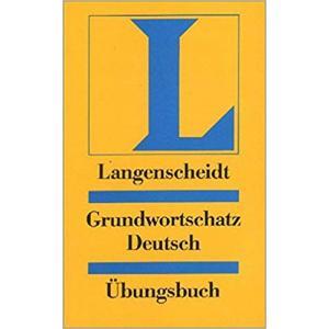 Grundwortschatz Deutsch. Ubungsbuch