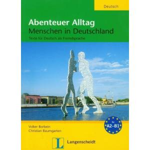 Abenteuer Alltag. Menschen in Deutschland