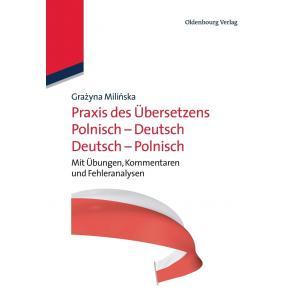 Praxis Des UEbersetzens Polnisch-Deutsch/Deutsch-Polnisch