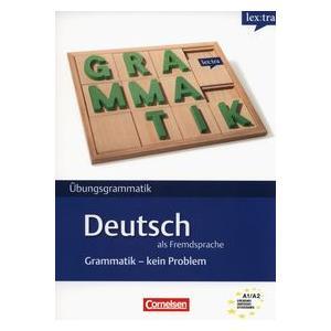 Deutsch als Fremdsprache Grammatik - Kein Problem A1-A2. Ćwiczenia