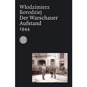 LN Borodziej. Der Warschauer Aufstand 1944