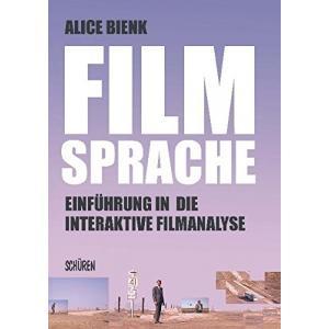 Filmsprache- Einfuhrung in die interaktive Filmanalyse