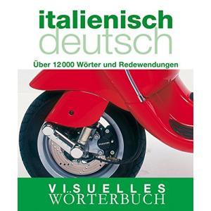 Visuelles Wörterbuch Italienisch-Deutsch. PB