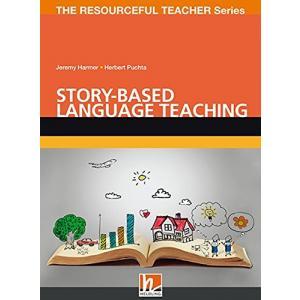 Story-based Language Teaching : The Resoureful Teacher Series