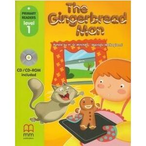 The Gingerbread Man. Primary Readers + CD