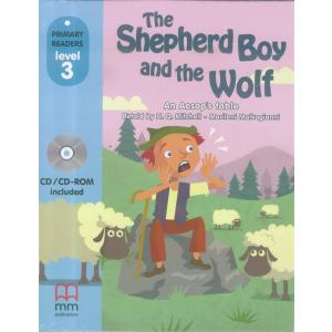 The  Shepherd Boy and The Wolf. Primary Readers + CD